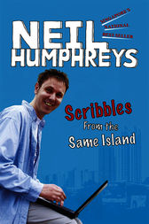 Scribbles from the Same Island by Neil Humphreys