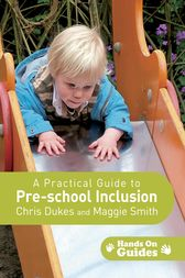 A Practical Guide to Pre-school Inclusion by Chris Dukes