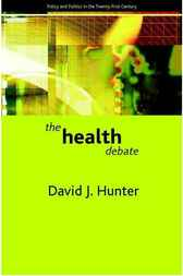 The Health Debate by David Hunter