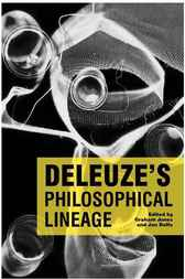 Deleuze's Philosophical Lineage by Graham Jones