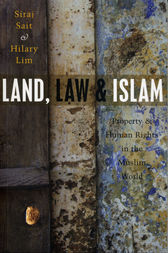 Land, Law and Islam by Siraj Sait