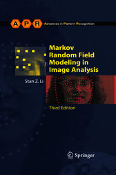 Markov Random Field Modeling in Image Analysis by Stan Z. Li