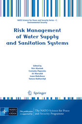 Risk Management of Water Supply and Sanitation Systems by Petr Hlavinek