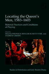 Locating the Queen's Men, 1583–1603 by Andrew Griffin