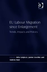 EU Labour Migration since Enlargement by Béla Galgóczi