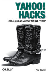 Yahoo! Hacks by Paul Bausch