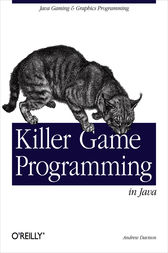 Killer Game Programming in Java by Andrew Davison