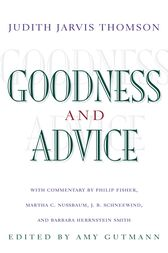 Goodness and Advice by Judith Jarvis Thomson