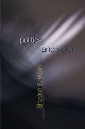 Politics and Vision by Sheldon S. Wolin