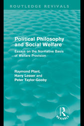 Political Philosophy and Social Welfare (Routledge Revivals) by Raymond Plant