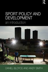 Sport Policy and Development by Daniel Bloyce