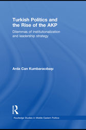 Turkish Politics and the Rise of the AKP