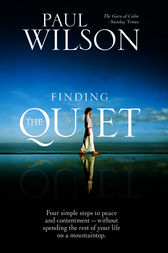 Finding the Quiet by Paul F. Wilson