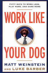 Work Like Your Dog by Luke Barber
