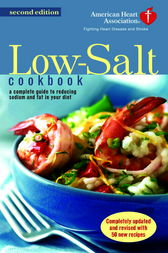 The American Heart Association Low-Salt Cookbook by American Heart Association