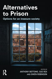 Alternatives to Prison by Anthony Bottoms