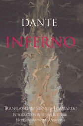 Inferno by Dante;  Stanley Lombardo;  Steven Botterill;  Anthony Oldcorn