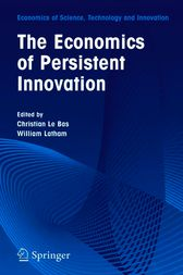 The Economics of Persistent Innovation by Cristiano Antonelli
