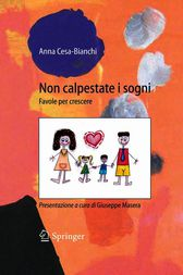 Non calpestate i sogni: Favole per crescere (Italian Edition)