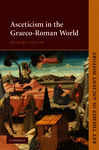 Asceticism in the Graeco-Roman World
