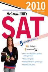 McGraw-Hill's SAT, 2010 Edition