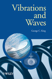 Vibrations and Waves by George C. King