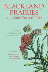 Blackland Prairies of the Gulf Coastal Plain by Evan Peacock
