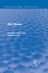 Bad News (Routledge Revivals) by Peter Beharrell