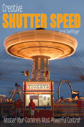 Creative Shutter Speed by Derek Doeffinger