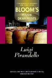 Luigi Pirandello by Harold Bloom