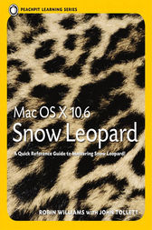 Mac OS X 10.6 Snow Leopard by Robin Williams