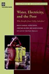 Water, Electricity, and the Poor by Kristin Komives