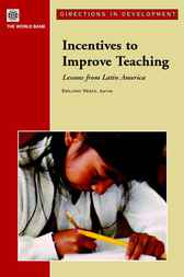 Incentives to Improve Teaching