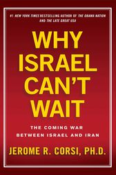 Why Israel Can't Wait by Jerome R. Corsi