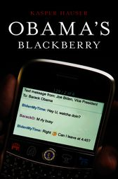 Obama's BlackBerry by Kasper Hauser