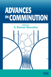 Advances in Comminution by S. Komar Kawatra