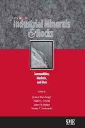 Industrial Minerals & Rocks by Jessica Elzea Kogel