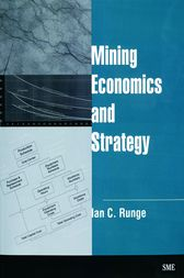 Mining Economics and Strategy by Ian R. Runge