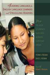 Academic Language for English Language Learners and Struggling Readers by Yvonne S. Freeman