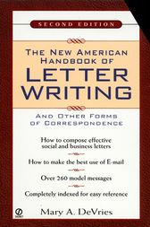 The New American Handbook of Letter Writing by Mary A. De Vries