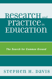 Research and Practice in Education by Stephen H. Davis