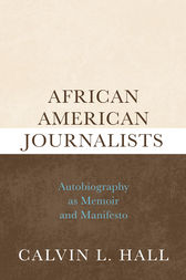 African American Journalists by Calvin L. Hall