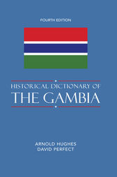 Historical Dictionary of The Gambia by Arnold Hughes
