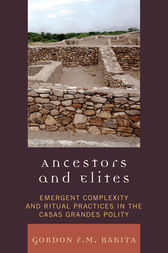 Ancestors and Elites by Gordon F. M. Rakita