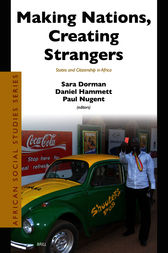 Making Nations, Creating Strangers by Sara Dorman