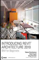 Introducing Revit Architecture 2009 by Greg Demchak