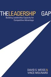 The Leadership Gap by David S. Weiss