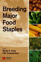 Breeding Major Food Staples by Manjit Kang