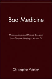 Bad Medicine by Christopher Wanjek