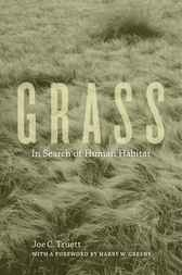 Grass by Joe C. Truett